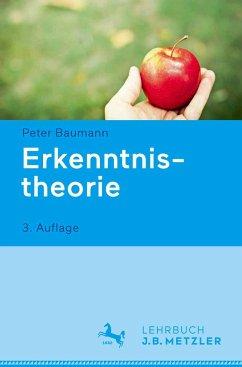 Erkenntnistheorie - Baumann, Peter