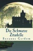 Die schwarze Zitadelle (eBook, ePUB)