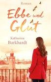 Ebbe und Glut (eBook, ePUB)