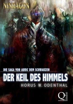 Ninragon: Der Keil des Himmels (eBook, ePUB) - Odenthal, Horus W.