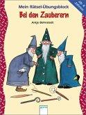 Mein Rätsel-Übungsblock - Bei den Zauberern (Mängelexemplar)