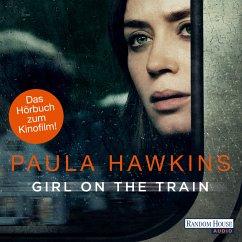 Girl on the Train - Du kennst sie nicht, aber sie kennt dich. (MP3-Download) - Hawkins, Paula