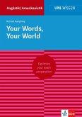 Uni-Wissen Your Words, Your World (eBook, ePUB)