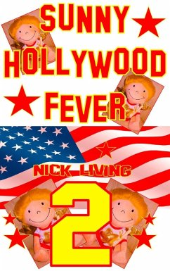 Sunny - Hollywood Fever (eBook, ePUB) - Living, Nick