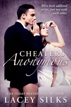 Cheaters Anonymous (eBook, ePUB) - Silks, Lacey