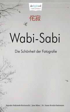 Wabi-Sabi Fotoschule (eBook, ePUB)