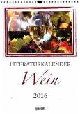 Literaturkalender Wein 2016 Wochenkalender