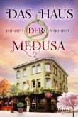 Das Haus der Medusa (eBook, ePUB)