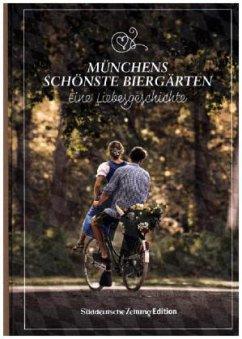 Zefix! Biergartenführer - Münchens schönste Biergärten - Bolle, Martin; Mothwurf, Ono; Keller, Markus