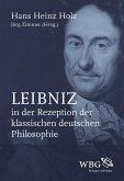 Leibniz in der Rezeption der klassischen deutschen Philosophie (eBook, ePUB)