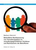 Behördliche Nachbesserung von Verwaltungsakten im verwaltungsgerichtlichen Verfahren und Rechtsschutz der Betroffenen