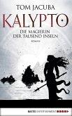 Die Magierin der Tausend Inseln / Kalypto Bd.2 (eBook, ePUB)