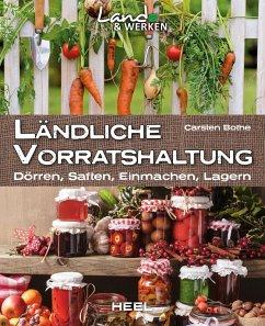 Ländliche Vorratshaltung (eBook, ePUB) - Bothe, Carsten