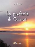 La profezia di Czarat (eBook, ePUB)