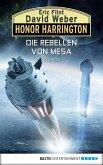 Die Rebellen von Mesa / Honor Harrington Bd.33 (eBook, ePUB)
