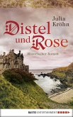 Distel und Rose (eBook, ePUB)