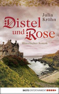 Distel und Rose (eBook, ePUB) - Kröhn, Julia