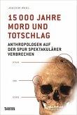 15000 Jahre Mord und Totschlag (eBook, ePUB)