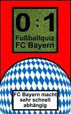 0:1 Fußballquiz FC Bayern (eBook, ePUB)
