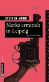 Merks ermittelt in Leipzig (Mängelexemplar)