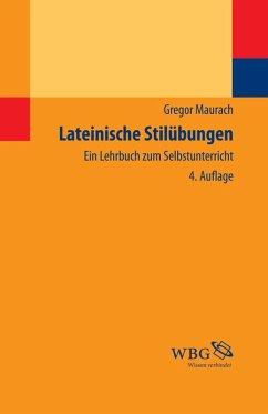Lateinische Stilübungen (eBook, PDF) - Maurach, Gregor