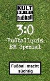 3:0 Fussballquiz * EM Spezial (eBook, ePUB)