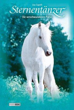 Die verschwundenen Ponys / Sternentänzer Bd.33