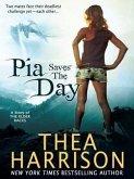 Pia Saves the Day (eBook, ePUB)