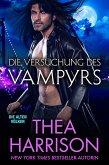 Die Versuchung des Vampyrs (Die Alten Völker/Elder Races, #7) (eBook, ePUB)