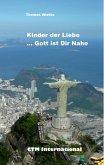 Kinder der Liebe...Gott ist in Deiner Nähe (eBook, ePUB)