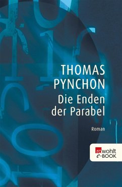 Die Enden der Parabel (eBook, ePUB) - Pynchon, Thomas