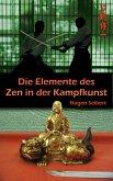 Die Elemente des Zen in der Kampfkunst (eBook, ePUB)