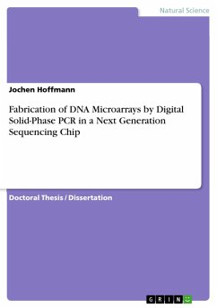 Fabrication of DNA Microarrays by Digital Solid-Phase PCR in a Next  Generation Sequencing Chip (eBook, PDF)