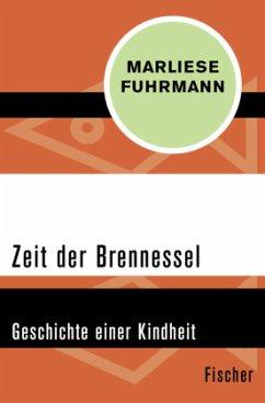 Zeit der Brennessel - Fuhrmann, Marliese