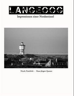 Langeoog - Impressionen einer Nordseeinsel - Frischlich, Nicole; Quester, Hans-Jürgen