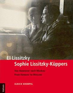 El Lissitzky - Sophie Lissitzky-Küppers - Krempel, Ulrich