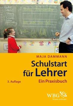 Schulstart für Lehrer (eBook, PDF) - Dammann, Maja