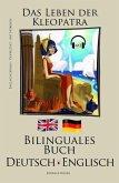 English Lernen - Mit Hörbuch - Bilinguales Buch (Deutsch - Englisch) Das Leben der Kleopatra (eBook, ePUB)