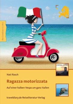 Ragazza motorizzata (eBook, ePUB) - Rasch, Nati