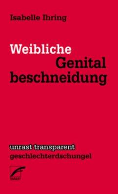 Weibliche Genitalbeschneidung - Ihring, Isabelle