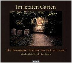 Im letzten Garten - Schulz-Fieguth, Monika; Büstrin, Klaus