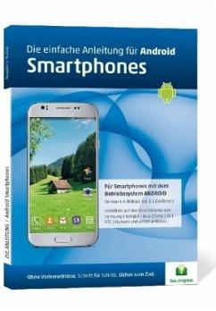 Die.Anleitung für Android Smartphones - Oestreich, Helmut