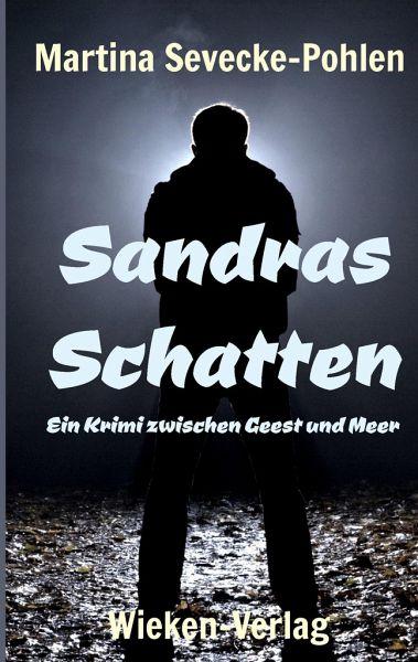 Sandras Schatten - Sevecke-Pohlen, Martina