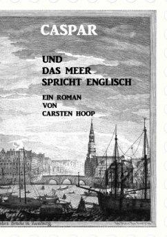 Caspar und das Meer spricht Englisch