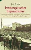Postsowjetischer Separatismus (eBook, PDF)