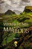 Das Vermächtnis der MacLeods / Highlands & Islands Bd.3 (eBook, ePUB)