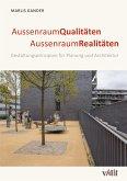 AussenraumQualitäten - AussenraumRealitäten (eBook, ePUB)