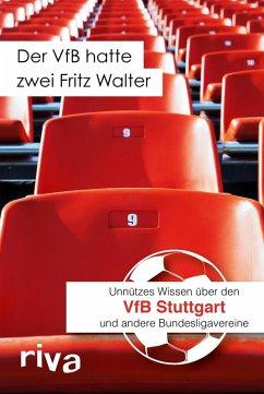 Der VfB hatte zwei Fritz Walter (eBook, ePUB) - Cataldo, Filippo