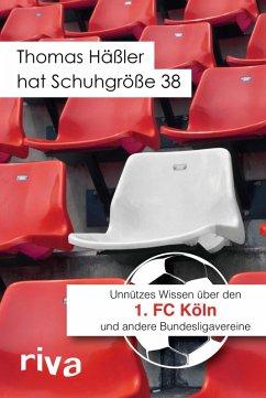 Thomas Häßler hat Schuhgröße 38 (eBook, PDF) - Cataldo, Filippo