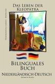 Niederländisch Lernen - Bilinguales Buch (Niederländisch - Deutsch) Das Leben der Kleopatra (eBook, ePUB)